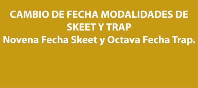 CAMBIO DE FECHA MODALIDADES DE SKEET Y TRAP
