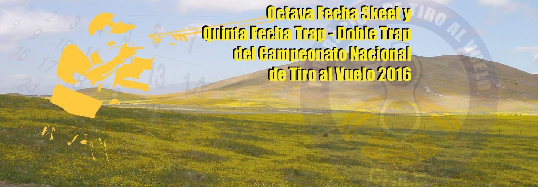 Octava Fecha Skeet y Quinta Fecha Trap – Doble Trap del Campeonato Nacional de Tiro al Vuelo 2016